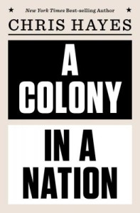 "Maybe you'd like to read ""A Colony in a Nation"""