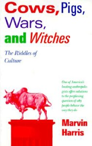Maybe you'd like to read Cows, Pigs, Wars, and Witches: The Riddles of Culture ...